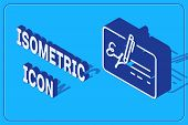 Isometric Signed Document Line Icon Isolated On Blue Background. Pen Signing A Contract With Signatu poster