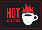 Hot Coffee Typographical Vintage Style Grunge Poster Design With Letterpress Effect. Retro Vector Il poster