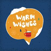 Winter Holiday Speech Bubble - Warm Wishes. Christmas And New Year Stickers With A Wish. Doodle Holi poster