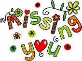 stock photo of miss you  - Hand drawn colorful cartoon doodle missing you text expression - JPG