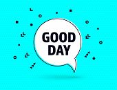 Good Day Speech Bubble Wishes Banner, Geometric Memphis Style Concept, With Text Good Day. Comic Tex poster