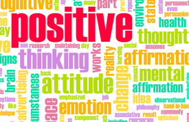 picture of think positive  - Thinking Positive as an Attitude Abstract Concept - JPG