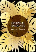 Tropical Paradise Gold Leaf Vector Cover. Stylish Floral A4 Design. Exotic Tropic Plant Leaf Vector. poster