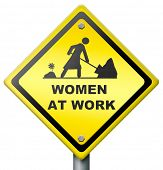 women at work, yellow diamond sign warning female working, busy and occupied, don't disturb,equality