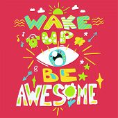 Success Secret - Wake Up And Be Awesome. Motivational And Ispirational Poster, Greeting Card And Ban poster