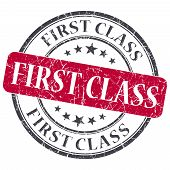 image of first class  - First class red round grungy stamp isolated on white background - JPG