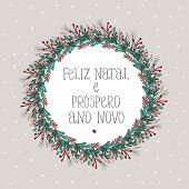Feliz Natal E Prospero Ano Novo - Merry Christmas And Happy New Year. Portuguese Christmas Vector Ca poster