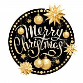 Inscription Merry Christmas In Round Frame With Realistic Golden Christmas Balls, Stars And Sequins. poster