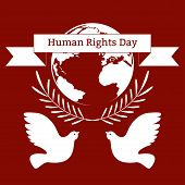 Human Rights Day. The Concept Of A Social Holiday. Planet Earth, Olive Branches, Pigeons, Ribbon Wit poster