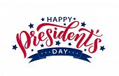 Happy Presidents Day. Vector Illustration. Hand Drawn Text Lettering. poster