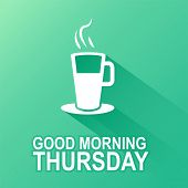 stock photo of thursday  - Text good morning Thursday on a green background - JPG