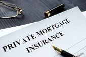 Private Mortgage Insurance Pmi Form With Pen. poster