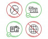 Do Or Stop. Online Survey, Pie Chart And Engineering Documentation Icons Simple Set. Globe Sign. Qui poster