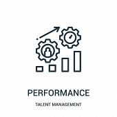Performance Icon Isolated On White Background From Talent Management Collection. Performance Icon Tr poster