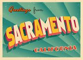Vintage Touristic Greeting Card - Sacramento, California - Vector EPS10. Grunge effects can be easil