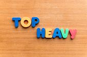 Постер, плакат: Top Heavy