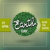 Poster With Earth Day.  Illustration Of Our Planet With Words, Save The Earth. Earth Day Is Celebrat poster