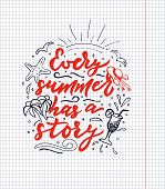 Hand Drawn Lettering Calligraphy Phrase Every Summer Has A Story. Sheet Of Notebook. Palm Trees, Wav poster