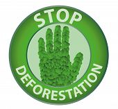 picture of deforestation  - Round sign with the word stop deforestation - JPG