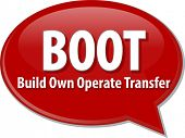 pic of transfer  - word speech bubble illustration of business acronym term BOOT Build Own Operate Transfer vector - JPG