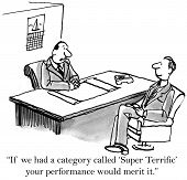 foto of gag  - Cartoon of business boss saying to subordinate that his performance is super terrific - JPG