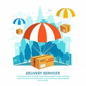 Delivery Service Concept. Flat Design, Packages With Parachutes On Urban Landscape In Flat Style. Fa poster
