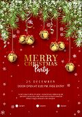 Christmas Party Poster Template With With A Border Of Spruce Branches, Hanging Jingle Bells And Holi poster