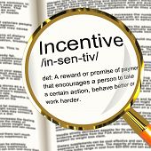 Incentive Definition Magnifier Showing Encouragement Enticing And Motivation
