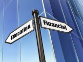 Education concept: sign Financial Education on Building background