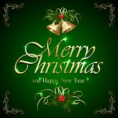 pic of holly  - Green background with inscription Merry Christmas golden bells holly berry and floral elements illustration - JPG