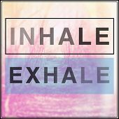 picture of exhale  - Inspirational Typographic Quote  - JPG