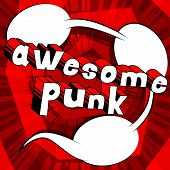 Awesome Punk - Comic Book Word On Abstract Background. poster
