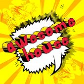 Awesome House - Comic Book Word On Abstract Background. poster
