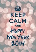 Постер, плакат: Keep calm and Happy New Year 2014