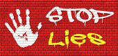picture of tell lies  - no more lies stop lying tell the truth and be honest no misleading or deception graffiti on red brick wall - JPG