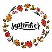 September Lettering In Beautiful Autumn Floral Wreath. Hand Drawn Design For Cards, Postcards, Invit poster