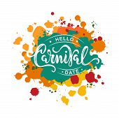 Carnival Text As Logotype, Badge, Patch, Icon Isolated On Colorful Background. Carnival Handwritten  poster