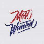 Most Wanted Hand Lettering Typography Sales And Marketing Shop Store Signage Poster poster