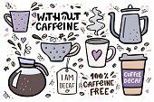 Coffee Big Set Vector Handdrawn Illustration With Handlettering. Decaffeinated Coffee Vector Illustr poster