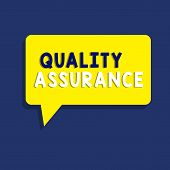 Text Sign Showing Quality Assurance. Conceptual Photo Ensures A Certain Level Of Quality Established poster