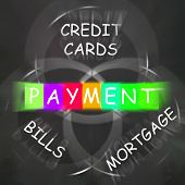 image of payment methods  - Consumer Words Displaying Payment of Bills Mortgage and Credit Cards - JPG