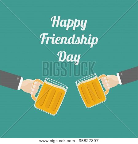 Happy Friendship Day Two Hands And Clink Beer Glasses Mug With Foam Cap Froth Bubble