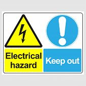Plate: danger. Electrical Hazard. Keep Out. Sign: danger. Electrical Hazard. Keep Out On A Gray  poster