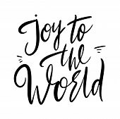 Joy To The World Vector Type Lettering Christmas Decoration Element Made In Vector poster