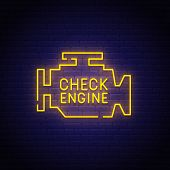 Check Engine Neon Sign, Bright Signboard, Light Banner. Check Engine Icon, Logo, Emblem. Vector Illu poster