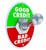 stock photo of borrower  - Good Vs Bad Credit score rating illustrated by a lever or switch to improve your grade in borrowing money in a loan or mortgage - JPG