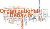 picture of academia  - Background concept wordcloud illustration of organizational behavior - JPG