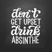 Dont Get Upset, Drink Absinthe poster