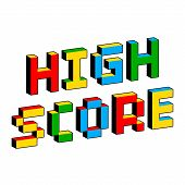 High Score Text In Style Of Old 8-bit Video Games. Vibrant Colorful 3d Pixel Letters. Creative Digit poster