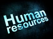 Job, work concept: pixelated words Human resources on digital sc